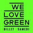 Festival WE LOVE GREEN - SAMEDI