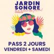 FESTIVAL JARDIN SONORE 2019 - PASS 2 JOURS : VENDREDI + SAMEDI à VITROLLES @ Domaine de Fontblanche Stade Jules Ladoumègue - Billets & Places