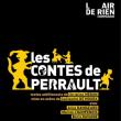 Théâtre Les contes de Perrault