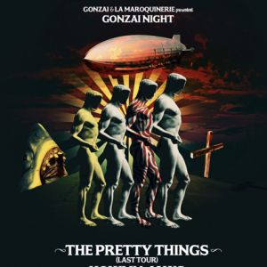 GONZAI NIGHT : THE PRETTY THINGS @ La Maroquinerie - PARIS