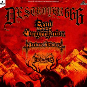 Destroyer 666 + Dead Congregation + Guests