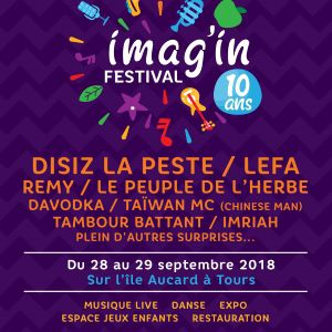 FESTIVAL IMAG'IN - JOUR 1 @ L'ile Aucard - TOURS