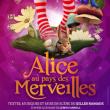 Spectacle Alice au pays des merveilles