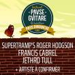 Concert SUPERTRAMP'S ROGER HODGSON + FRANCIS CABREL + JETHRO TULL