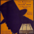 "Expo ""The Mystery of the Yellow Room"" d'Emile Chautard, 1921 (1h15)"