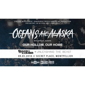 Concert  Oceans Ate Alaska + Our Hollow, Our Home + Smash Hit Combo
