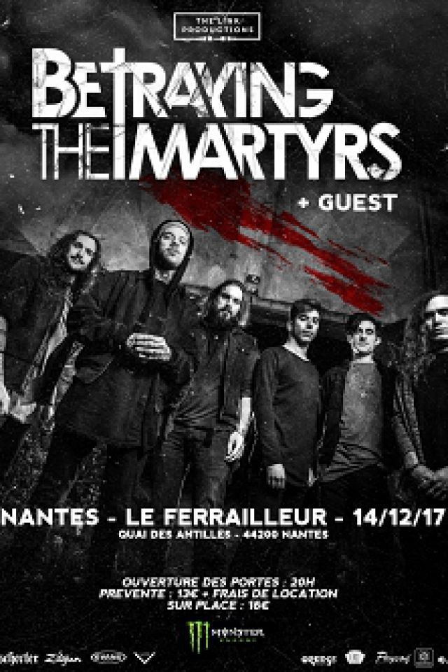 Billets BETRAYING THE MARTYRS + guests - Le Ferrailleur