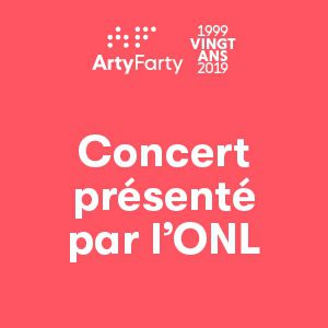 Arty Farty, 20 Ans ! Concert Presente Par L'onl