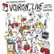 Concert VOIRON à Paris @ Point Ephémère - Billets & Places
