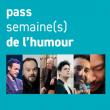PASS HUMOUR à AULNAY SOUS BOIS @ Salle MOLIERE - Billets & Places