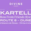 Soirée DIVINE - Kartell, Ross From Friends, Route 8, Duñe & more à PARIS @ Wanderlust - Billets & Places