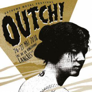OUTCH! EXTREME METAL FESTIVAL - SAMEDI 26 @ LAC DE VILLEGUSIEN - VILLEGUSIEN LE LAC