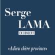 Concert SERGE LAMA à LILLE @ Théâtre du Casino Barrière - Billets & Places