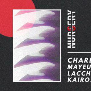 Nursery #5 : Charles Fenckler / Mayeul / Lacchesi / Kairos @ Glazart - PARIS 19