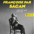 Théâtre FRANCOISE PAR SAGAN