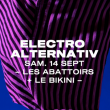 Concert EA#15: PASS ABATTOIRS + BIKINI à TOULOUSE @ Les Abattoirs + Le Bikini - Billets & Places
