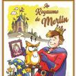 Théâtre Au Royaume de Merlin