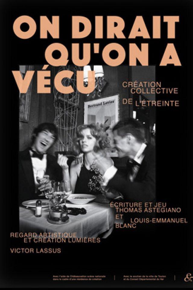 ON DIRAIT QU'ON A VÉCU @ Espace Comedia - Toulon