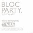 Concert BLOC PARTY à Paris @ Zénith Paris La Villette - Billets & Places