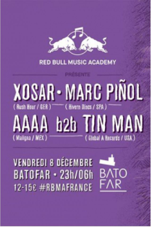 RBMA X Batofar présentent Xosar, AAAA b2b Tin Man @ Le Batofar - Paris