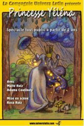 Billets Princesse Yéléna - Théâtre des Grands Enfants - Petit Théâtre