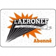 Carte SOUSCRIPTION ADHERENT AERONEF à LILLE @ Souscription Aeronef - Billets & Places