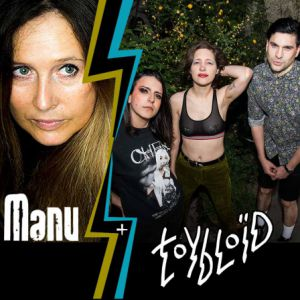 Toybloïd + Manu