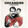 Spectacle CHICANDIER ET SON MATHOU