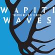 Théâtre WAPITI WAVES à ISSOUDUN @ - CENTRE CULTUREL ALBERT-CAMUS - - Billets & Places