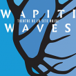 Théâtre WAPITI WAVES