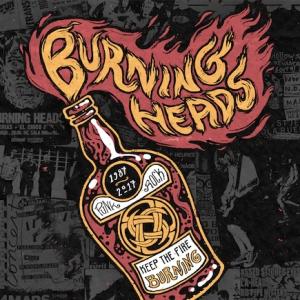BURNING HEADS : 30 ANS @ Rock School Barbey  - BORDEAUX
