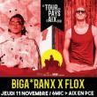 Concert Biga*Ranx x Flox
