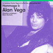 Concert HOMMAGE À ALAN VEGA  à PARIS @ Lieu Secret Paris 14 - Billets & Places