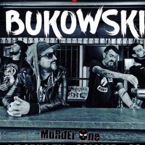 BUKOWSKI + MURDER ONE @ Le GRILLEN - COLMAR
