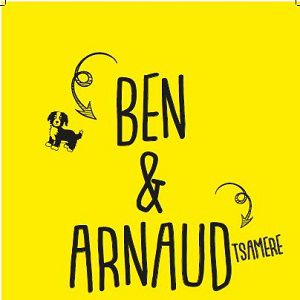 BEN & ARNAUD TSAMERE  @ Bourse Du Travail - Lyon