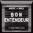 Concert BON ENTENDEUR  à Paris @ L'Olympia - Billets & Places