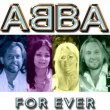 Concert ABBA FOR EVER