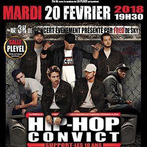 HIP HOP CONVICT SUPPORT - LES 10 ANS @ Salle Pleyel - Paris