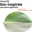 Bio-inspirée: Le catalogue de l'exposition à PARIS @   Universcience - Billets & Places