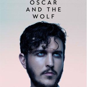 OSCAR AND THE WOLF @ Le Trianon - Paris