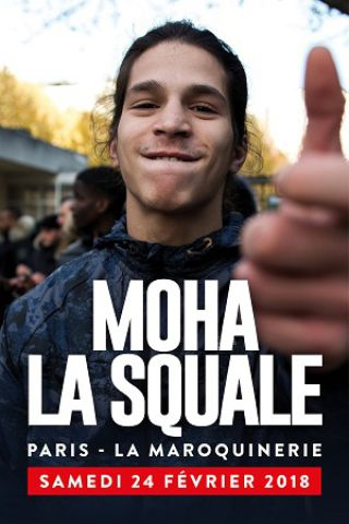 Concert MOHA LA SQUALE à PARIS @ La Maroquinerie - Billets & Places