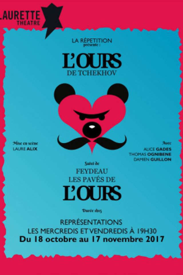L'ours @ LAURETTE THEATRE - PARIS