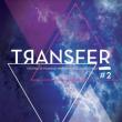 FESTIVAL TRANSFER #2 - JOUR 1 (19h>2h) à Villeurbanne @ TRANSBORDEUR - Billets & Places