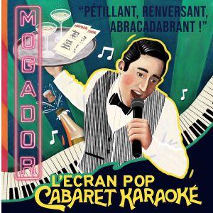 L'ecran Pop - Cabaret Karaoke - Session 2