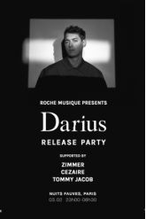 Billets Darius Release Party : Darius, Zimmer, Cezaire, Tommy Jacob - Nuits Fauves