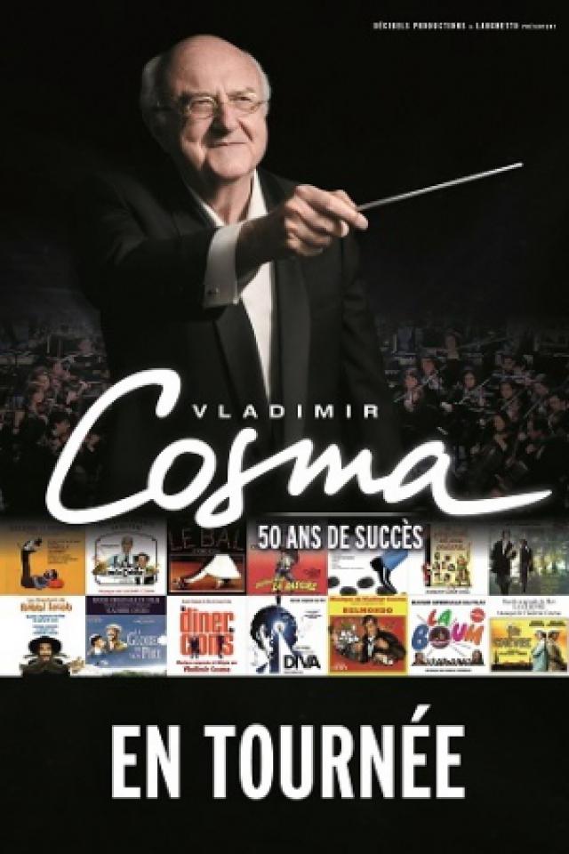 Concert VLADIMIR COSMA à Le Grand Quevilly @ Zénith de Rouen - Billets & Places