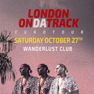 La Nuit Rap & Trap x London On Da Track  @ Wanderlust - PARIS