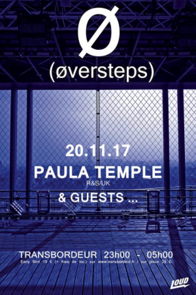 ØVERSTEPS - PAULA TEMPE + GUEST @ TRANSBORDEUR - Villeurbanne