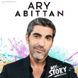 Spectacle ARY ABITTAN - ''MY STORY'' à CANNES @ 03 THEATRE CROISETTE - Billets & Places