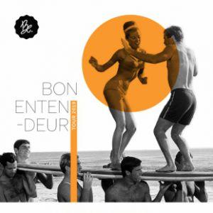 Bon Entendeur Show